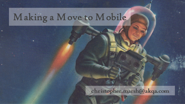 Making A Move To Mobile