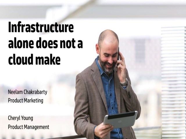Infrastructure alone does not a cloud make