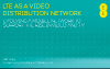 4G the video distribution network