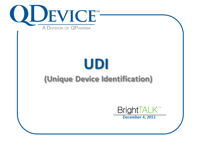 Unique Device Identification (UDI) Compliance Webinar