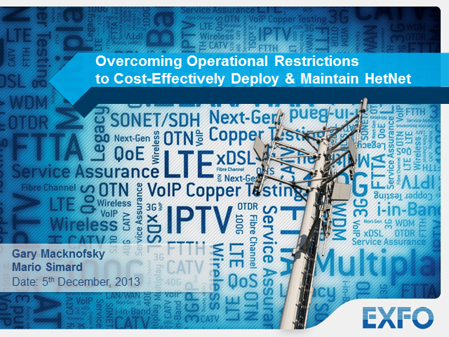 Overcoming Operational Restrictions to Cost-Effectively Deploy & Maintain HetNet