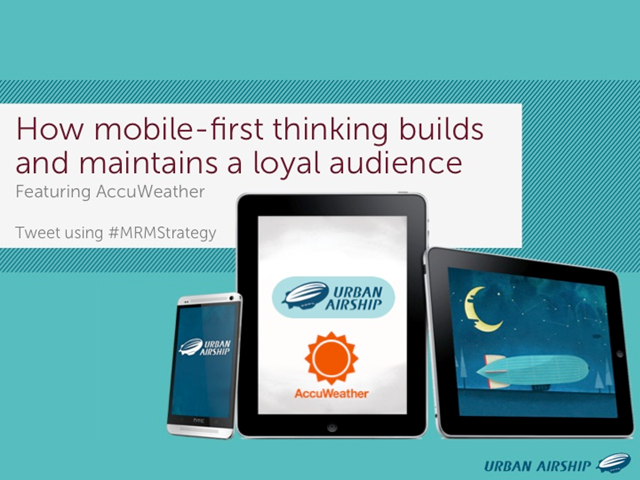 How mobile-first thinking builds and maintains a loyal audience