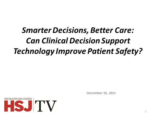 Smarter Decisions, Better Care: Can clinical decision support technology improve