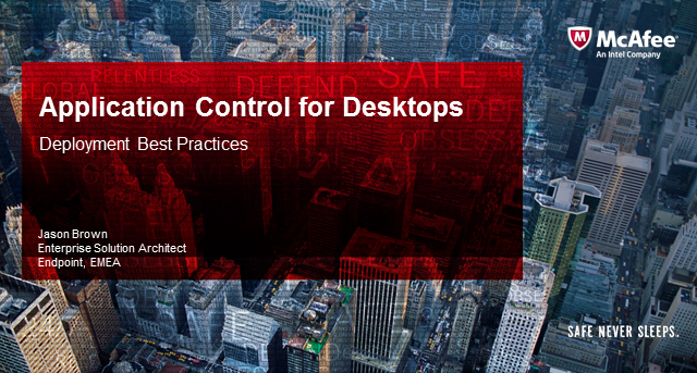 Application Control for Desktop's Best Practice