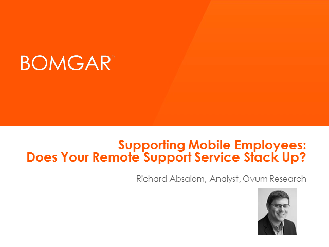 Supporting Mobile Employees: Does Your Remote Support Service Stack Up?