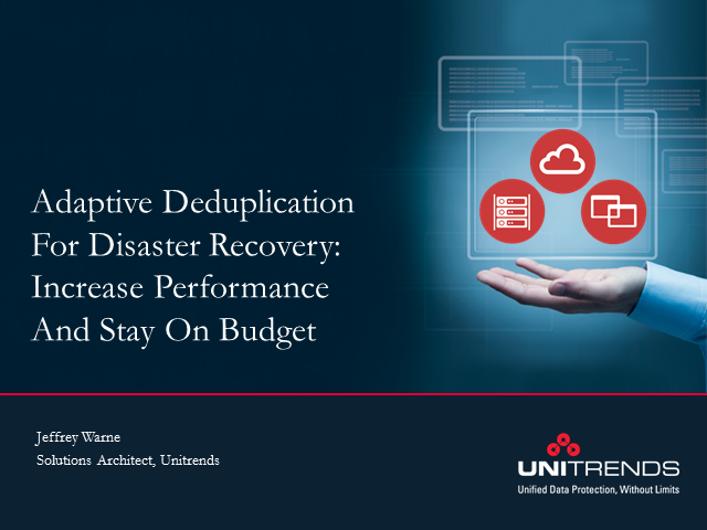 Adaptive Deduplication for Recovery: Increase Performance and Stay on Budget