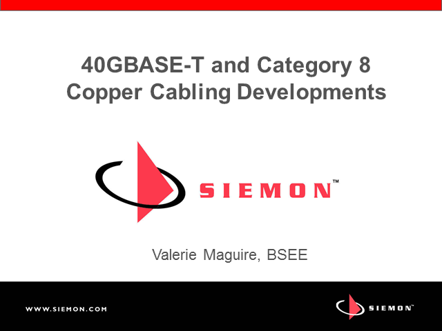 40GBASE-T and Category 8 Copper Cabling Developments