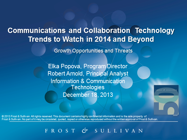 Communication and Collaboration Technology Trends to Watch in 2014 and Beyond