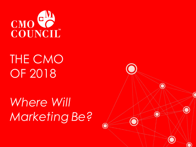 The CMO of 2018: Where Will Marketing Be?