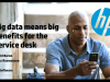 Big data means big benefits for the service desk