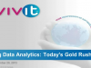 Big Data Analytics: Today's Gold Rush
