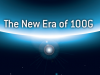 The New Era of 100G