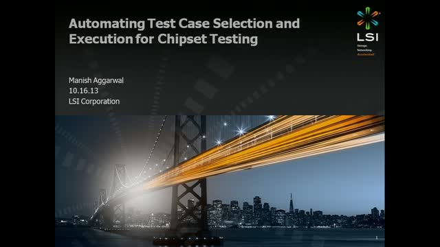 Customer case study: Automating Test Case Selection and Execution at LSI