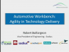 Automotive Workbench: Agility in Technology Delivery