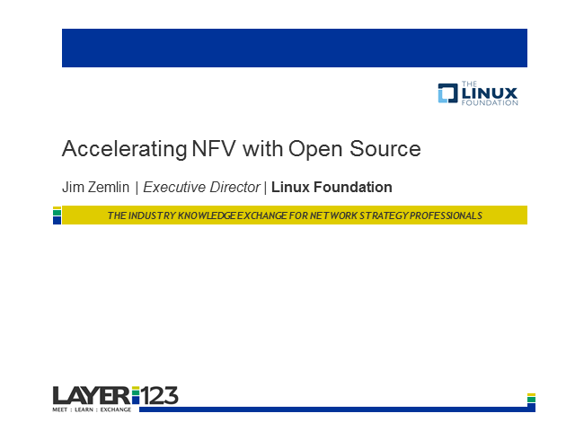 Open Source: a Vehicle for Accelerating NFV
