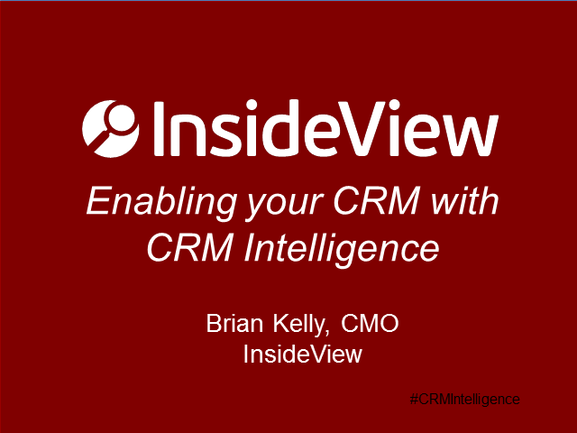 How to Maximize Your CRM's Intelligence