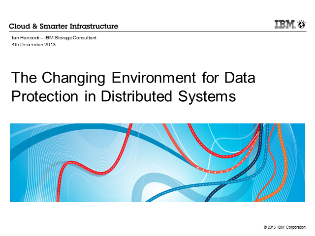 The Changing Environment: Data Protection in Distributed Systems