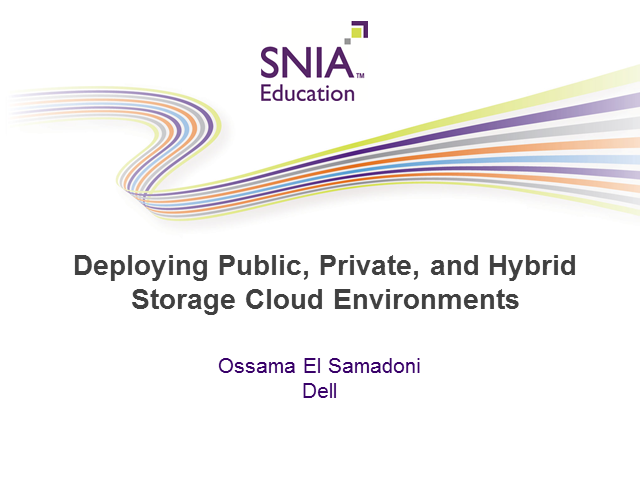 Deploying Public, Private, and Hybrid Storage Cloud Environments