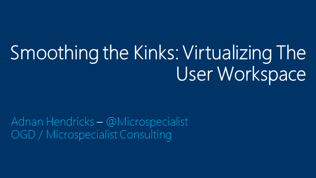 Smoothing Out The Kinks: Virtualizing The User Workspace