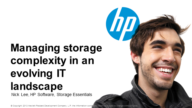 Managing Storage Complexity in an Evolving IT Landscape