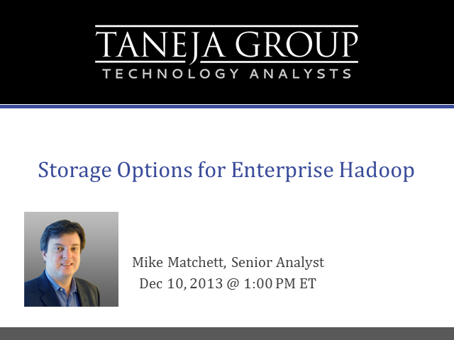 Big Data Storage Options for Enterprise Hadoop