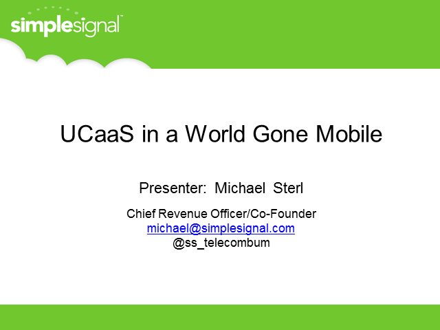 UCaaS and a world gone Mobile