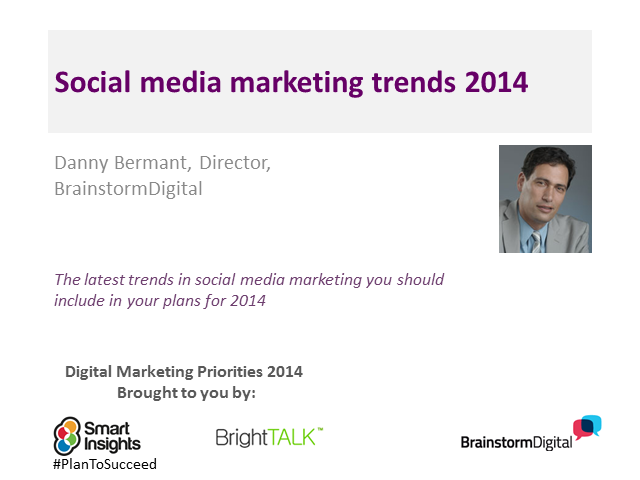 Social media marketing trends 2014