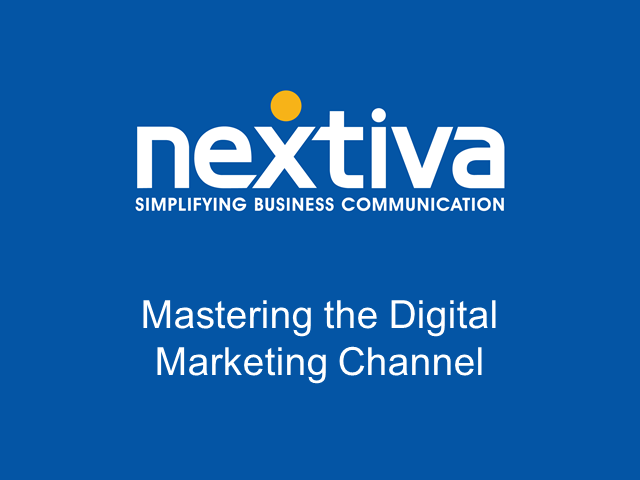 Mastering the Digital Marketing Channel