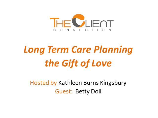 Long Term Care Planning--the Gift of Love