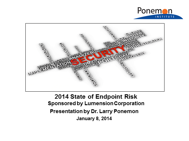 Greatest IT Security Risks of 2014: 5th Annual State of Endpoint Risk Report