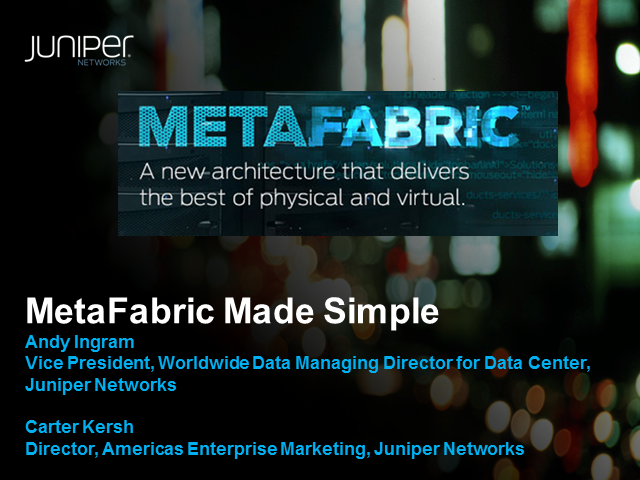 MetaFabric Made Simple