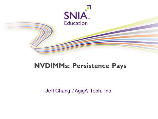 NVDIMM's - Persistence Pays