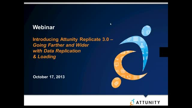 Introducing Attunity Replicate 3.0 - Going Farther & Wider with Data Replication