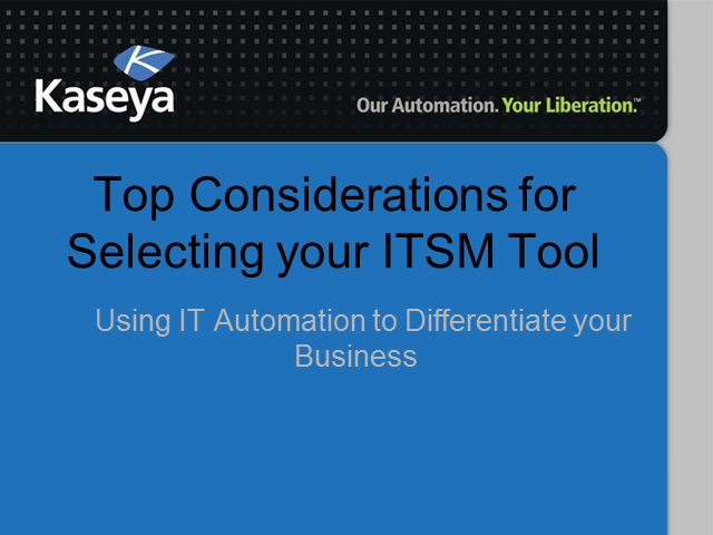 Top Considerations for Selecting your ITSM Tool