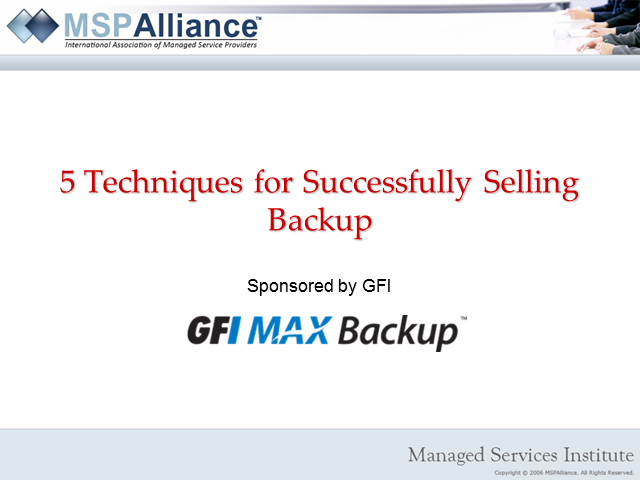 5 Techniques for Effectively Selling Backup & Storage Managed Services Offerings