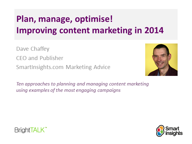 Plan, Manage, Optimise! Improving Content Marketing in 2014