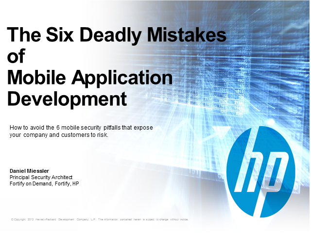 The 6 Deadly Mistakes of Mobile Application Development