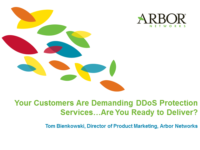 Your Customers Are Demanding DDoS Protection Services…Are You Ready to Deliver?