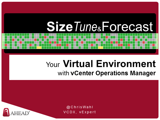 Size, Tune and Forecast Your Virtual Environment with vCenter Operations Manager