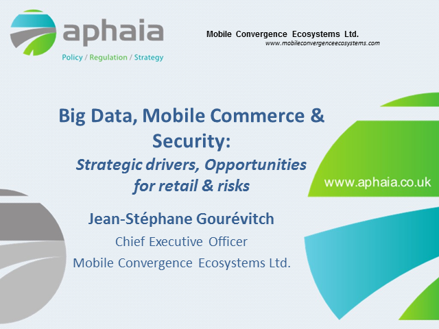 Big Data and Mobile Commerce: What it Means for Privacy and Data Protection