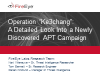 "Operation ""Ke3chang"": A Detailed Look Into a Newly Discovered APT Campaign"
