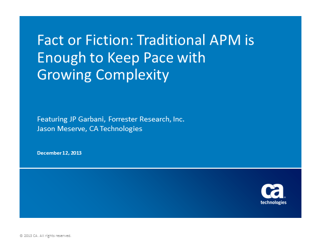 Fact or Fiction: Traditional APM is Enough To Keep Pace with Growing Complexity