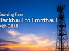 Evolving from Backhaul to Fronthaul with C-RAN