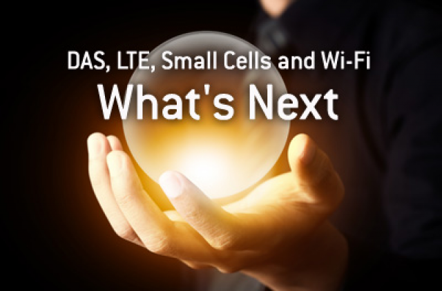 DAS, Small Cell and WiFi: What's next