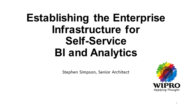Establishing the Enterprise Infrastructure for Self-Service BI and Analytics