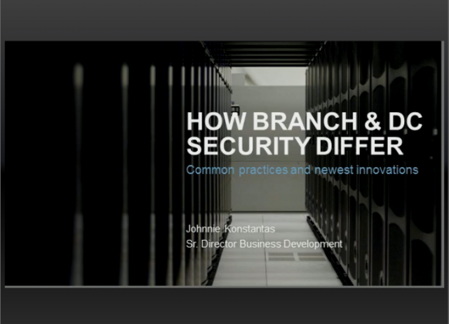 How Branch Offices and Data Centers Differ In Next Generation Security Needs