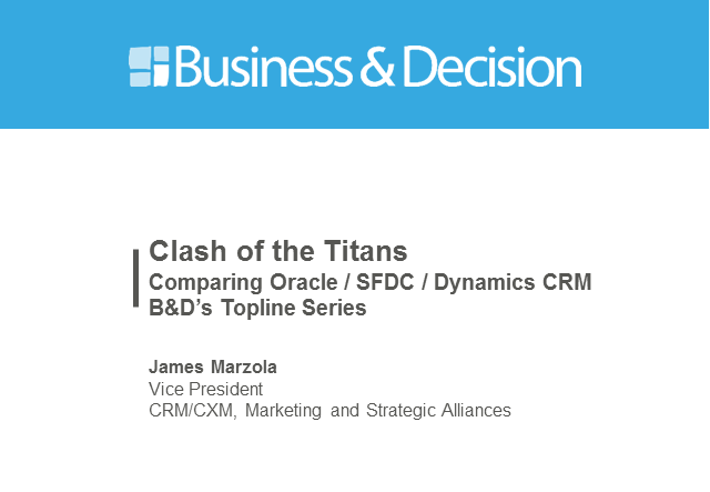 Clash of the CRM Titans: Oracle / Microsoft / Salesforce.com