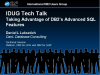 IDUG Tech Talk: Taking Advantage of DB2's Advanced SQL Features