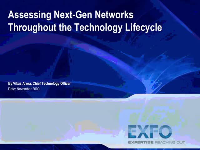 Assessing Next-Gen Networks throughout the Technology Lifecycle