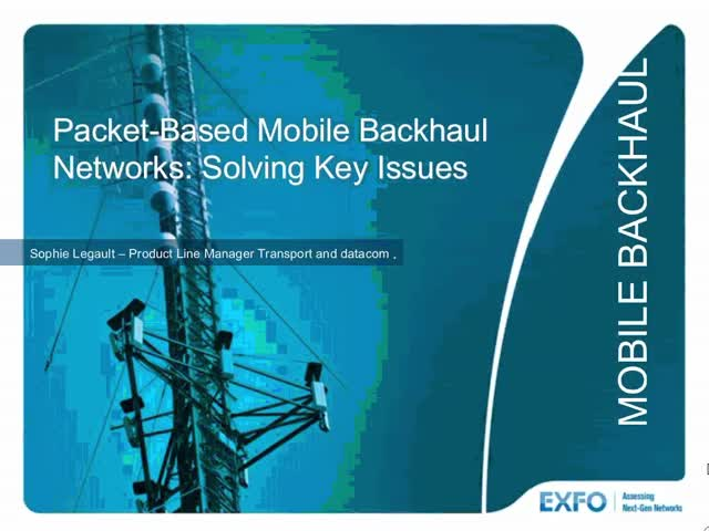Packet-Based Mobile Backhaul Networks: Evolution of Network Assessment and Monit
